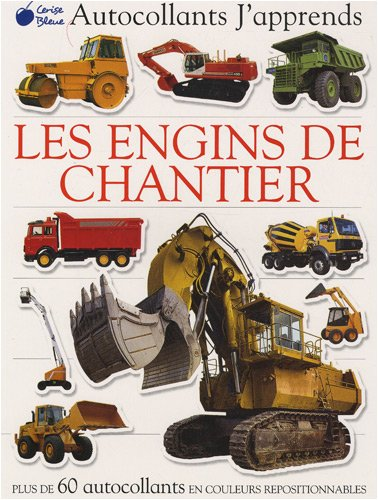 Engins de Chantier (Autocollants J'Apprends)