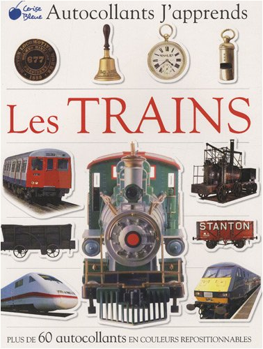 Trains (Autocollants J'Apprends)