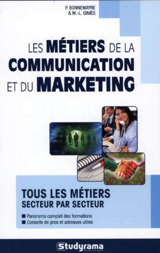 Métiers de la communication et du marketing 10 edt