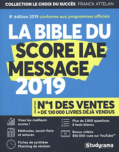 La bible du Score IAE message : admissions 2019 |