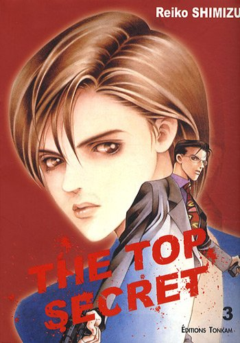 The Top Secret, Tome 3 :