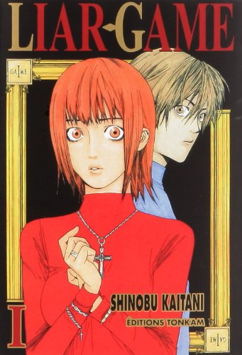 Liar Game, Tome 1 :