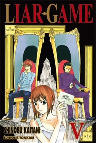 Liar Game, Tome 5 :