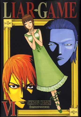 Liar Game, Tome 6 :