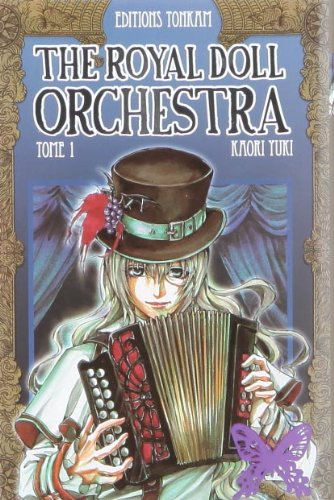 The Royal Doll Orchestra, Tome 1 :