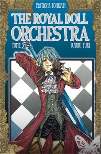 The Royal Doll Orchestra, Tome 3 :
