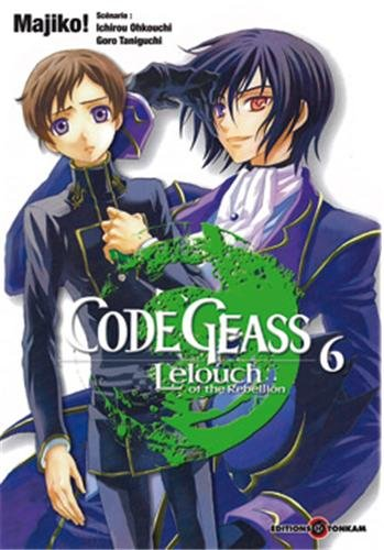 Code Geass , Tome 6 : Lelouch of the rebellion