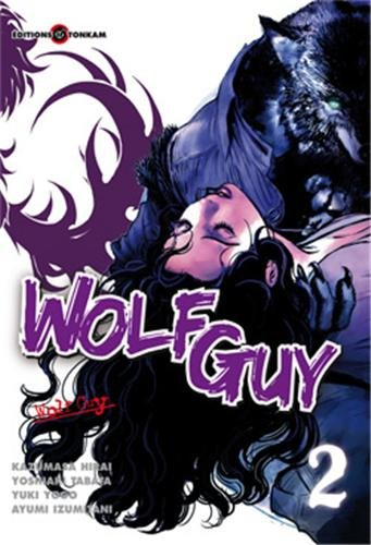 Wolf Guy, Tome 2 :