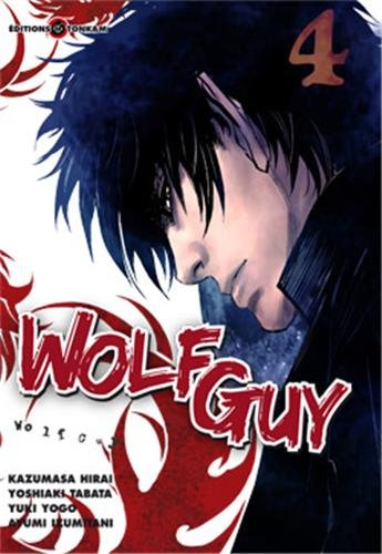 Wolf Guy, Tome 4 :