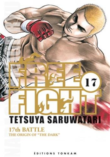 Free Fight, Tome 17 :