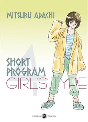 Short Program, Tome 4 : Girl's type