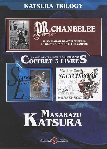 Katsura Trilogy, coffret en 3 volumes : Dr. Chanbelee; Shadow Lady couleur; Sketch Book 1981-2010