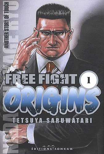 Free Fight, Tome 1 : Origins