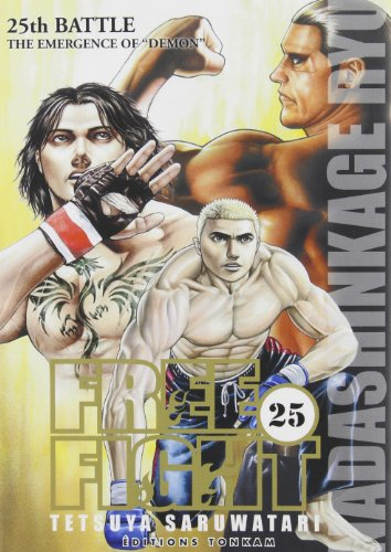 Free Fight, Tome 25 : The Emergence of