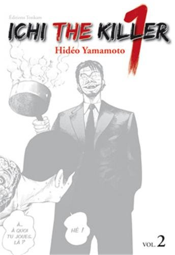 Ichi the killer, Tome 2 :