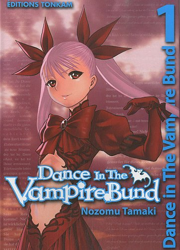 Dance in the vampire bund, Tome 1 :