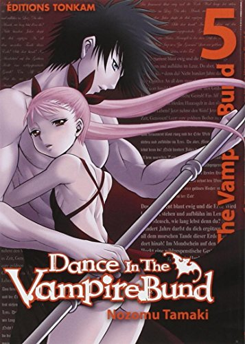 Dance in the Vampire bund, Tome 5 :
