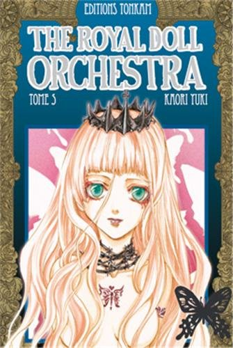 The Royal Doll Orchestra, Tome 5 :
