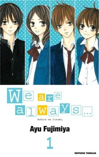 We are always..., Tome 1
