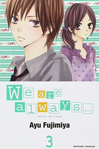 We are always..., Tome 3