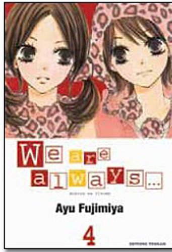 We are always..., Tome 4