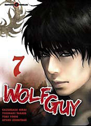Wolf Guy, Tome 7 :