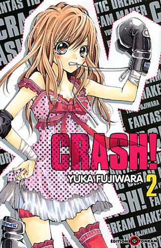 Crash !, Tome 2 :