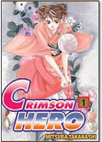 Crimson Hero, Tome 1