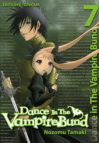 Dance in the Vampire bund, Tome 7 :