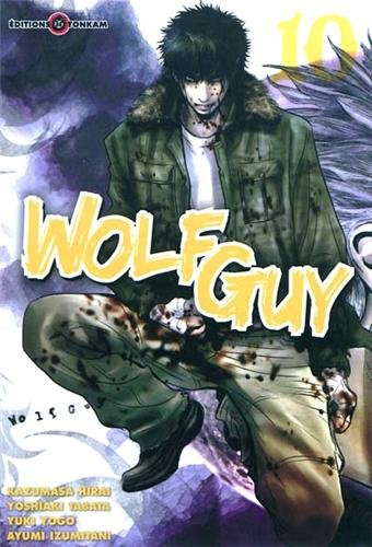 Wolf Guy, Tome 10 :