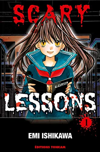 Scary Lessons, Tome 1 :