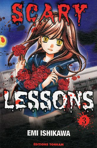 Scary Lessons, Tome 3 :