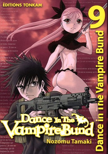 Dance in the Vampire Bund, Tome 9 :