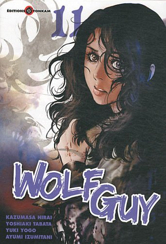 Wolf Guy, Tome 11 :