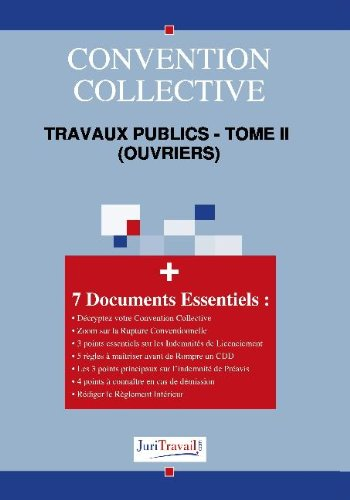 3005t2. Travaux publics - tome ii  (ouvriers) Convention collective