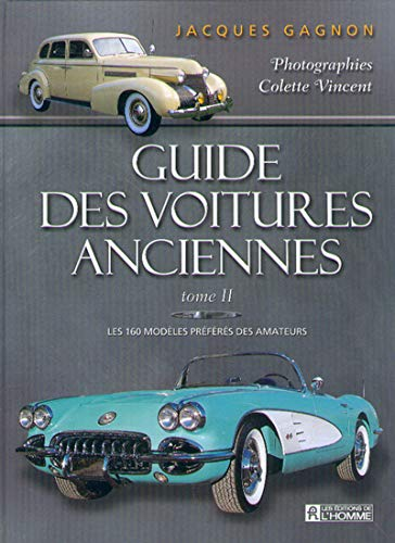 Guide des voitures anciennes, tome 2