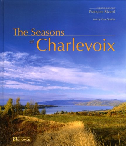 The Seasons of Charlevoix