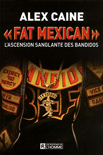 Fat Mexican : l'Ascension Sanglante des Bandidos