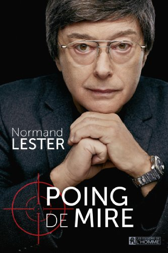 Poing de mire / Normand Lester.