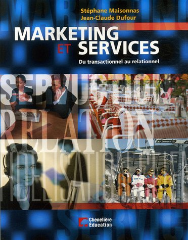 Marketing et services : Du transactionnel au relationnel