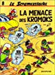 La menace des Kromoks