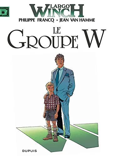 Largo Winch, t.2 : le groupe W |