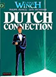 Largo Winch, t.6 : Dutch connection | Van Hamme, Jean (1939-....). Dialoguiste