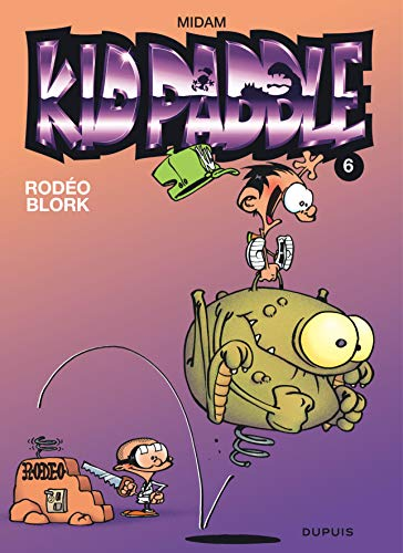 Kid Paddle, tome 6