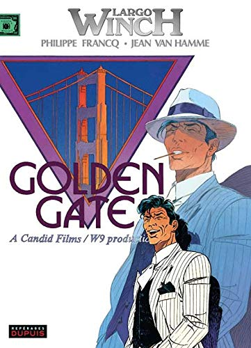 Largo Winch, t.11 : Golden Gate |