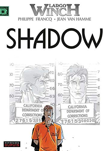 Largo Winch, t.12 : shadow |