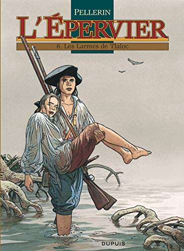L'Epervier, Tome 6