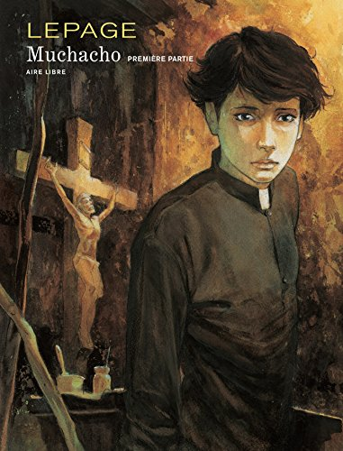 Muchacho, tome 1