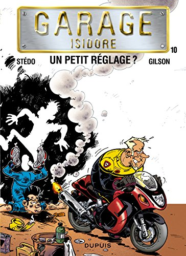 Garage Isidore, Tome 10