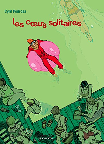 Les coeurs solitaires, Tome 1 :